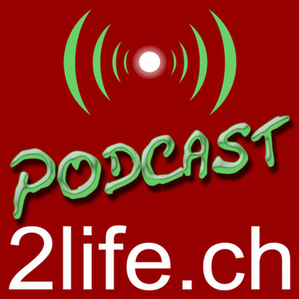 Podcast – 2life.ch virtual World Blog